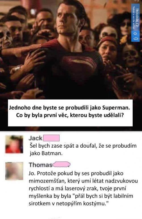 Jednoho dne byste se probudili jako Superman