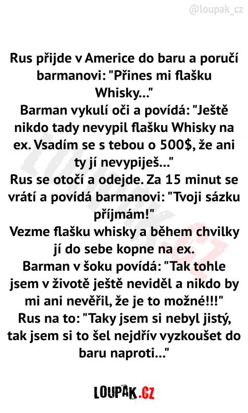Rus přijde v Americe do baru