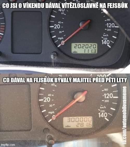 Když máš radost, že Tvé auto najezdilo ...