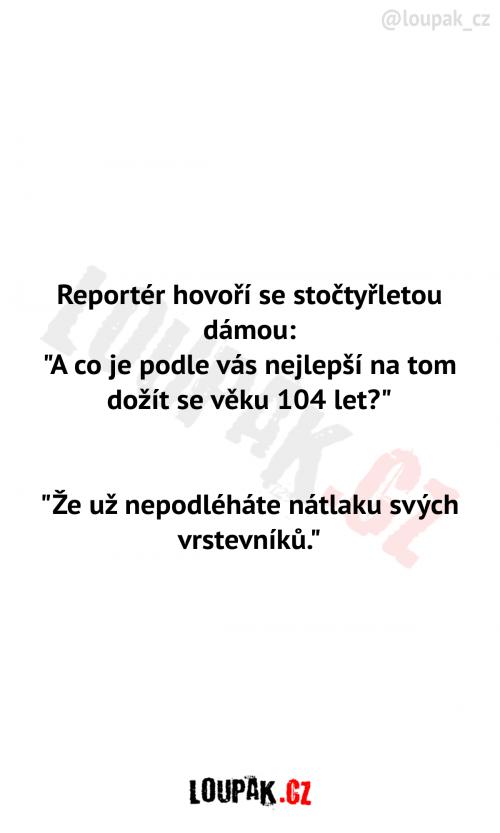 Reportér hovoří se stočtyřletou dámou