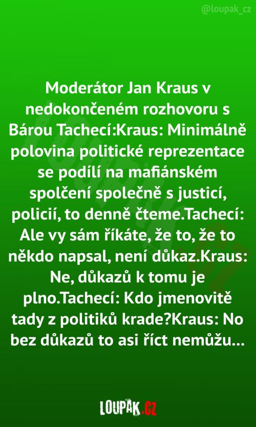 Moderátor Jan Kraus v nedokončeném rozhovoru