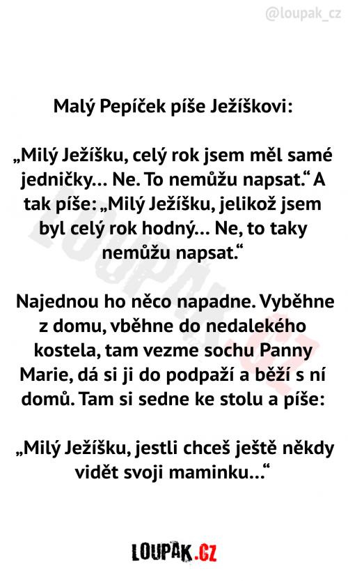Malý Pepíček píše Ježíškovi dopis