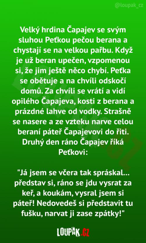 Velký hrdina Čapajev se svým sluhou Peťkou pečou berana a