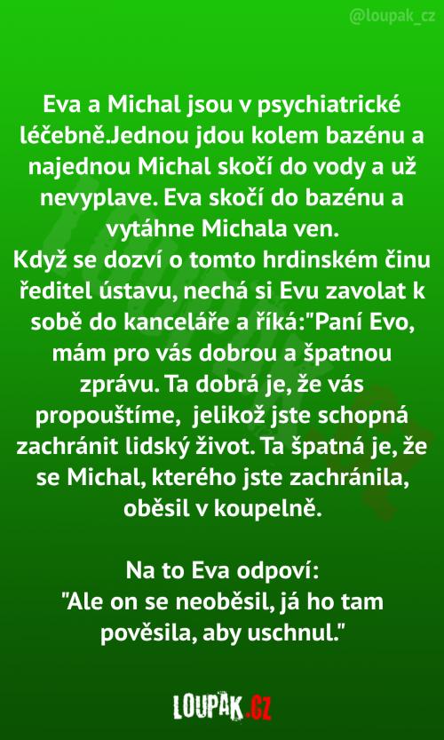 Eva a Michal jsou v psychiatrické léčebně