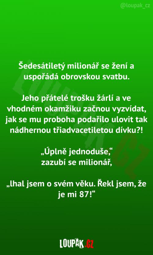 Šedesátiletý milionář