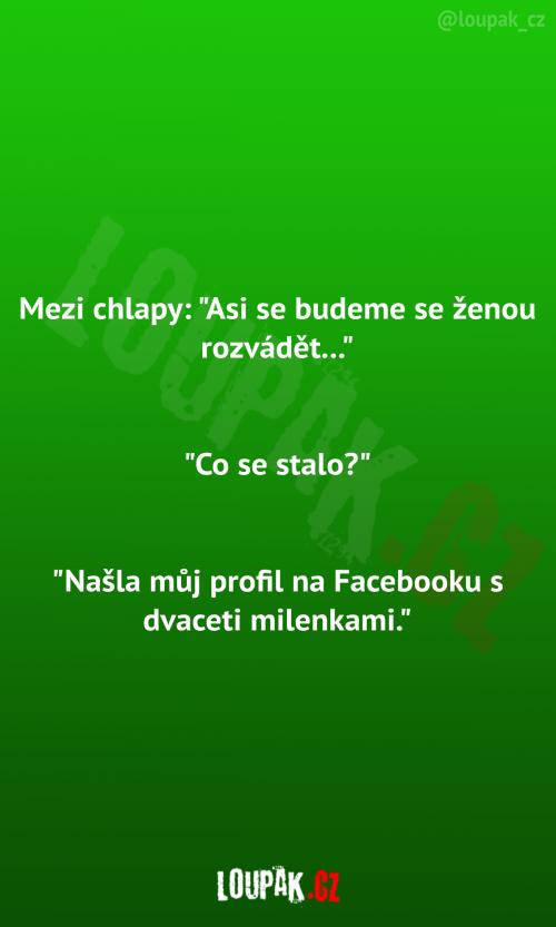 Facebook a chtré manželky