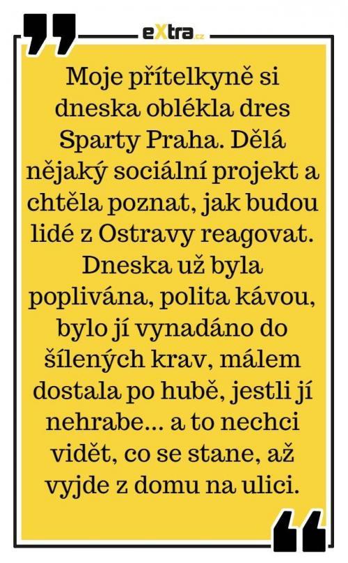 Moje přítelkyně si dneska oblékla dres Sparty Praha