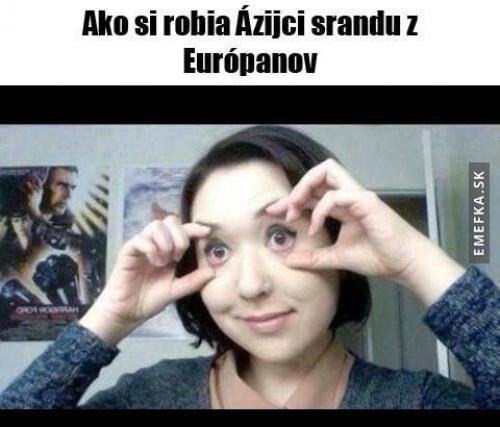 Asiati si dělají srandu z Evropanů