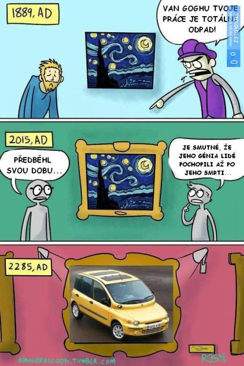 Van Goghu tvoje práce je totální odpad