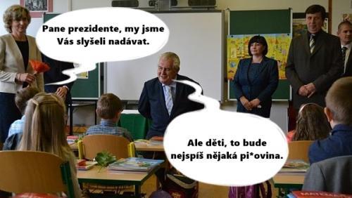 Vulgární prezident Miloš Zeman