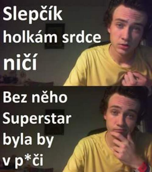 Slepčík bez Superstar