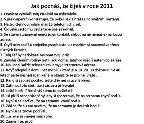 Jak poznáš, že žiješ v roce 2011?