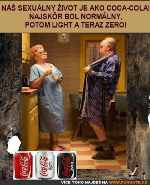 Náš sexuální život je jako Coca Cola!