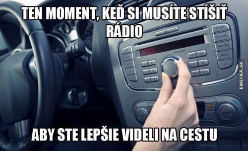 Když si musíš ztlumit rádio