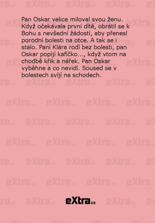 Pan Oskar velice miloval svou ženu