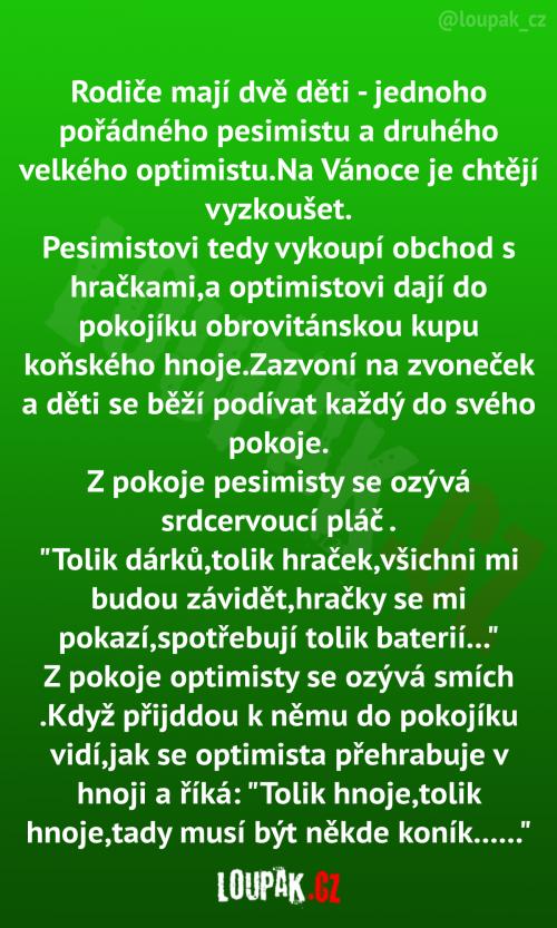 Děti pesimista a optimista