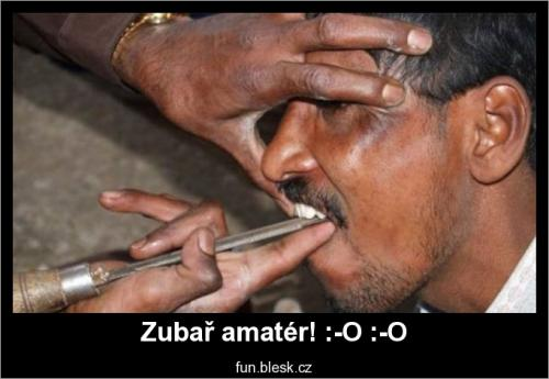 Zubař amatér