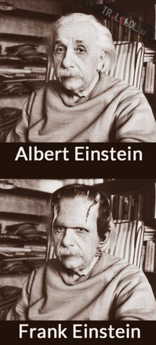 Není Einstein jako Einstein