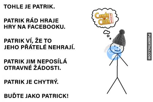 Patrik je velice chytrý!