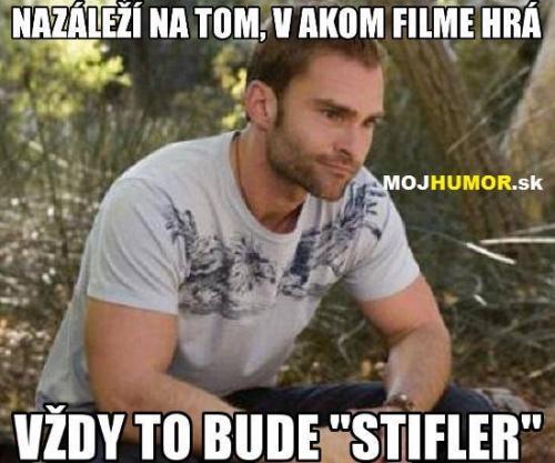Stifler je top