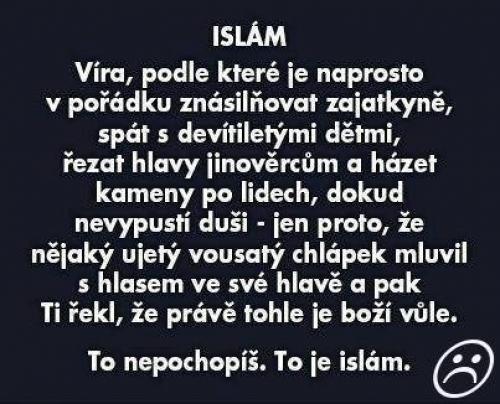Islám nepochopíš