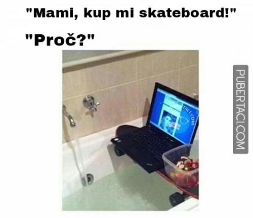 Proč mít skateboard