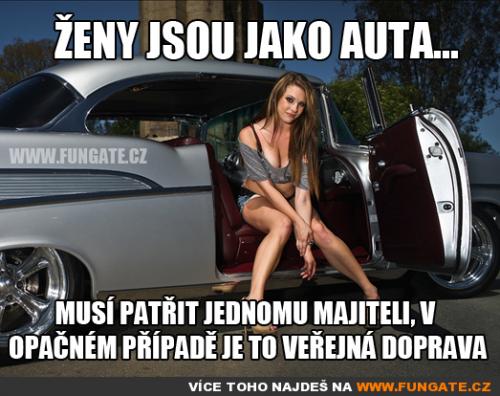 Ženy jsou jako auta..