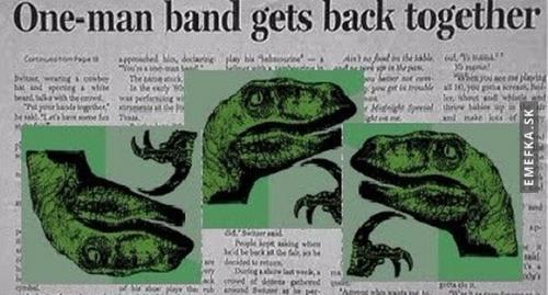 Jenočlenná kapela zase dohromady?! :D
