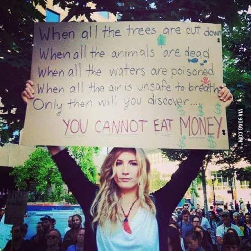 You cannot eat money
