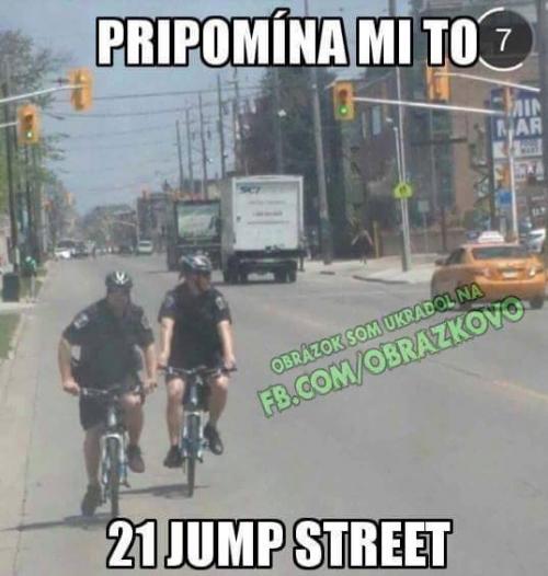 21 jump street :D