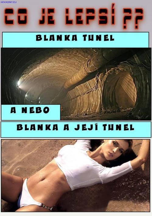 Tunel blanka trochu jinak