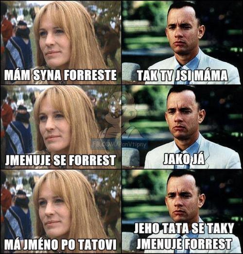 Forrest Gump :D
