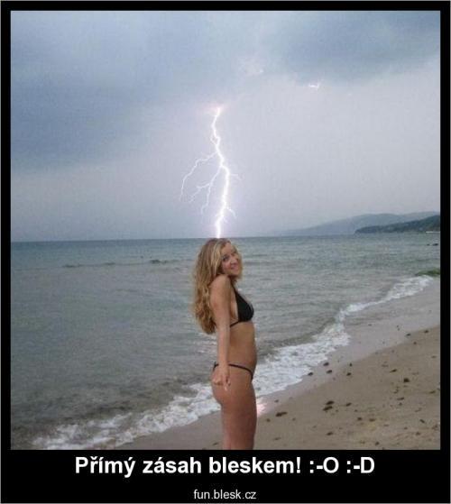 Přímý zásah bleskem! :-O :-D