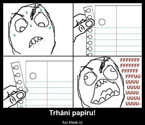 Trhání papíru!