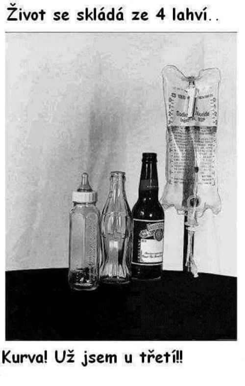 Život se skládá ze čtyř láhví