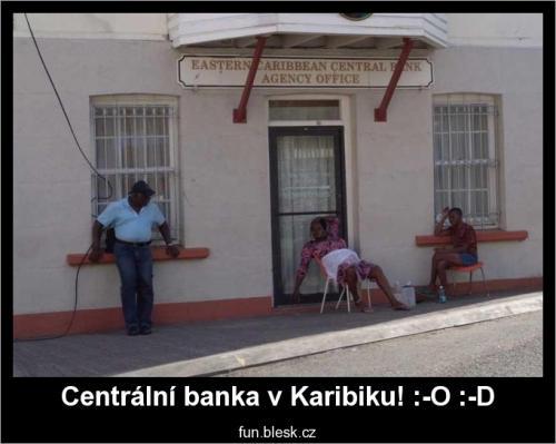 Centrální banka v Karibiku! :-O :-D