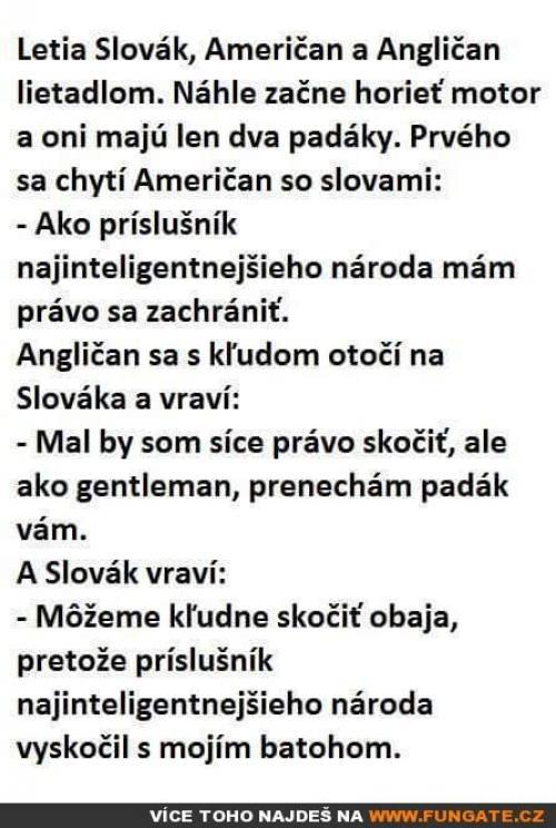 Letí Slovák, Američan a Brit letadlem