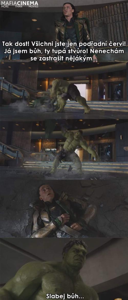 Hulk nezná smilování :D