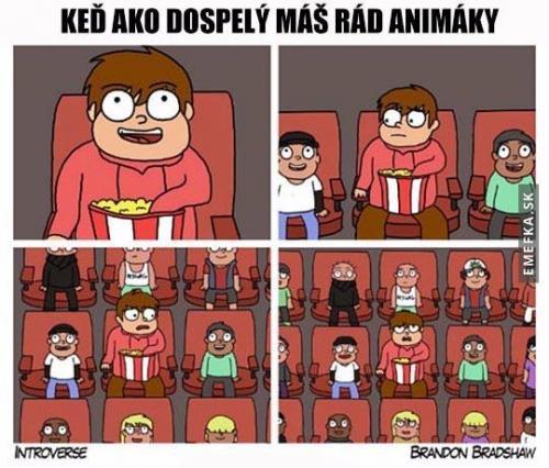 Když jsi dospělý a máš rád animáky