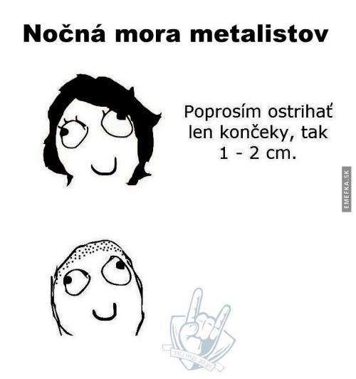 Noční můra metalistů