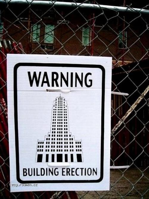 Warning Building erection