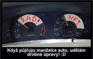Když půjčíš své ženě auto
