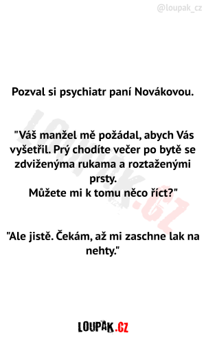 Psychiatr si pozval paní Novákovou