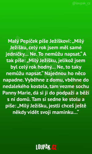 Malý Pepíček píše Ježíškovi