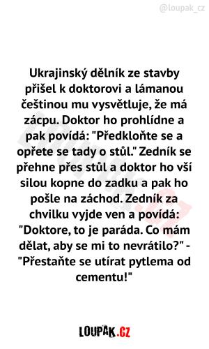 Ukrajinský dělník přišel k doktorovi