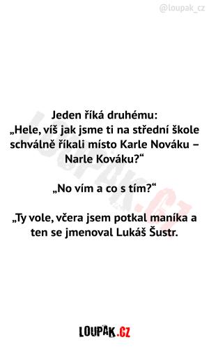 Místo Karel Novák, Narel Kovák