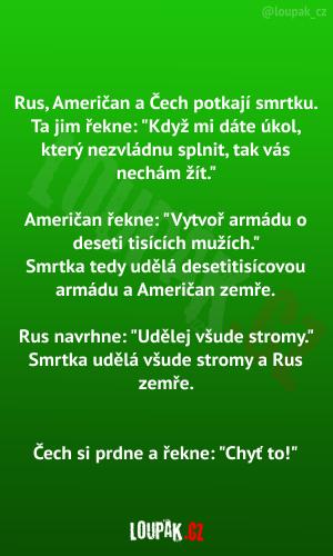 Rus, Američan a Čech