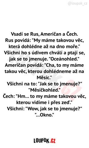 Vsadí se Rus, Američan a Čech