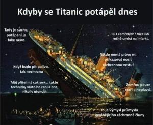 Kdyby se Titanic potápěl dnes