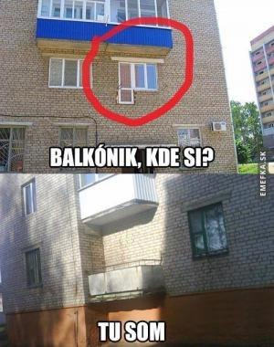 Balkóne kde jsi?